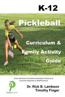 Pickleball Curriculum   Family Activity Guide K 12