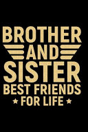 Brother And Sister Best Friends For Life