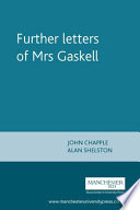 Further Letters of Mrs  Gaskell