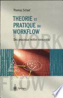 illustration Théorie et Pratique du Workflow