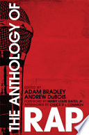 The Anthology Of Rap : tops of the billboard charts, rap has emerged...