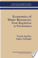 Economics of Water Resources  From Regulation to Privatization