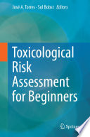 Toxicological Risk Assessment For Beginners book
