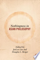 Nothingness In Asian Philosophy book