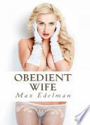 Obedient Wife  Adult Erotica