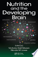 Nutrition And The Developing Brain book