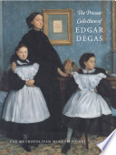 The Private Collection of Edgar Degas