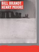 Bill Brandt - Henry Moore