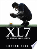 Xl7   The Story of Xavier Lysten
