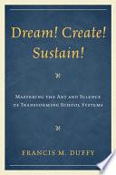 Dream  Create  Sustain