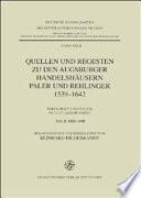 Quellen und Regesten zu den Augsburger Handelshäusern Paler und Rehlinger, 1539-1642: 1624-1642