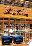 Techniques for College Writing  The Thesis Statement and Beyond
