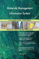 Materials Management Information System A Complete Guide 2020 Edition