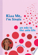 Kiss Me  I m Single