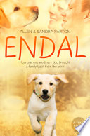 Endal  How one extraordinary dog brought a family back from the brink