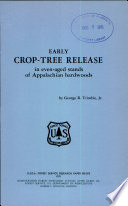 Early Crop-tree Release in Even-aged Stands of Appalachian Hardwoods