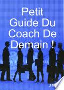 download ebook petit guide du coach de demain ! pdf epub