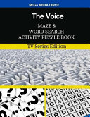 The Voice Maze and Word Search Activity Puzzle Book