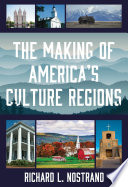 The Making of America s Culture Regions