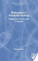 Shakespeare s Feminine Endings