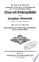 Staat- und Kirchengeschichte des Herzogthum Steyermarks: Von der Regierung der Ottokarn unserer eigenen Markgrafen bis zu derselben Ableben
