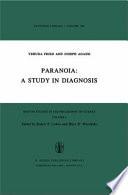 Paranoia A Study In Diagnosis