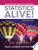 Student Study Guide To Accompany Statistics Alive