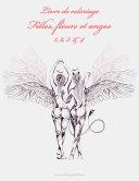 Livre de coloriage Filles, fleurs et anges 1, 2, 3 & 4