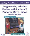Programming Wireless Devices with the Java 2 Platform  Micro Edition