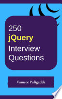 250 Jquery Interview Questions And Answers Free Book