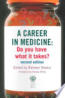 A Career in Medicine  Do you have what it takes  second edition
