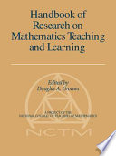 Handbook Of Research On Mathematics Teaching And Learning book