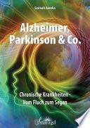 Alzheimer, Parkinson & Co.