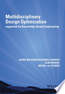 Multidisciplinary Design Optimization Supported By Knowledge Based Engineering book