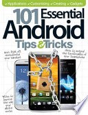 101 Essential Android Tips  amp amp amp  Tricks