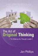 The Art Of Original Thinking