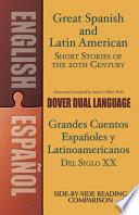 Grandes Cuentos Espanoles e Latinoamericanos del Siglo XX