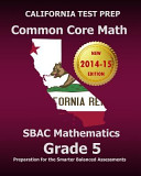 California Test Prep Common Core Math Sbac Mathematics Grade 5