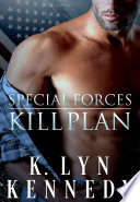 Special Forces  Kill Plan
