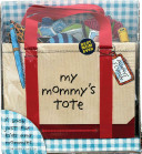 My Mommy s Tote
