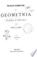 Trattato elementare di geometria piana e solida del prof  M  Serra
