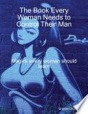 The Book Every Woman Needs to Control Their Man