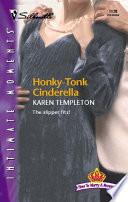 Honky Tonk Cinderella