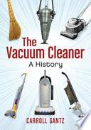 The Vacuum Cleaner