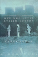 The Men who Loved Evelyn Cotton