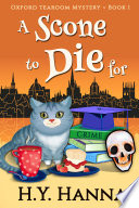 A Scone To Die For  Oxford Tearoom Mysteries   Book 1