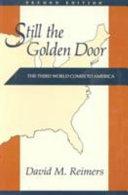 Still the Golden Door