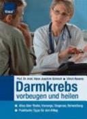 Darmkrebs vorbeugen und heilen