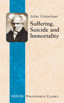 Suffering, Suicide and Immortality