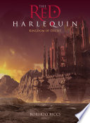 The Red Harlequin   Book 2 Kingdom of Deceit